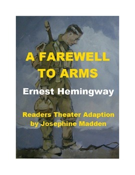 A Farewell to Arms - Readers Theater