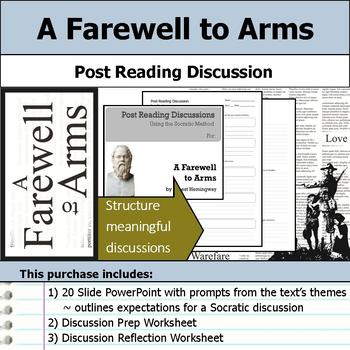 A Farewell to Arms - Socratic Method - Post Reading Discussions