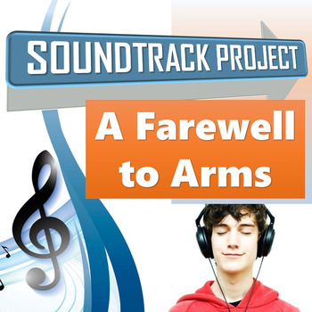 A Farewell to Arms - Soundtrack Project