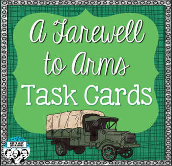 A Farewell to Arms Task Cards