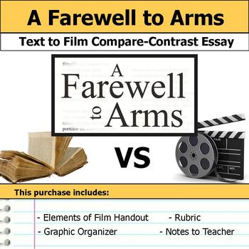 A Farewell to Arms - Text to Film - Compare and Contrast Essay Bundle