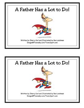 A Father Has a Lot to Do! -er Family Reader