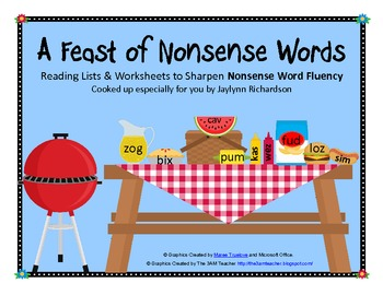 A Feast of Nonsense Words: Reading Lists & Worksheets for Nonsense Word Fluency
