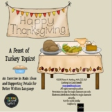 Main Ideas and Supporting Details{A Feast of Turkey Topics for Thanksgiving}FREE
