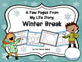A Few Pages From My Life Story: Winter Break (Reading/Writing Skills Activity)