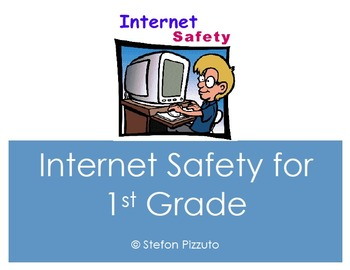 Internet Safety for 1st Grade
