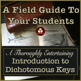 Dichotomous Keys - An Entertaining Introduction to Dichoto