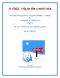 "An Elementary School Play and Readers' Theater ""A Field Trip to the North Pole"""