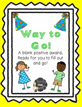 "A ""Fill in"" Positive Award Certificate"