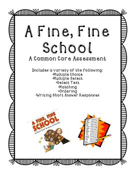 A Fine, Fine School Assessment