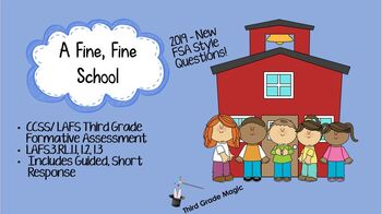A Fine, Fine School  - FSA/CCSS standards