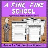 A Fine Fine School Literature Standards Support Worksheets