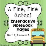 A Fine, Fine School (Interactive Notebook)