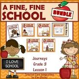 A Fine Fine School Language Arts BUNDLE Journeys Gr3L1