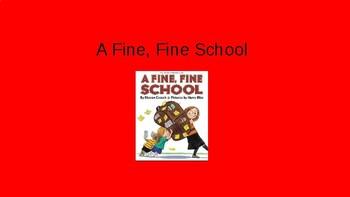 Journeys-A Fine, Fine School PowerPoint