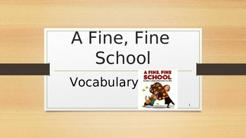 A Fine, Fine School Vocabulary