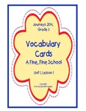 A Fine, Fine School, Vocabulary Cards, Unit 1, Lesson 1, Journeys 3rd Grade