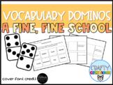 A Fine, Fine School Vocabulary Dominos-- Journeys Grade 3