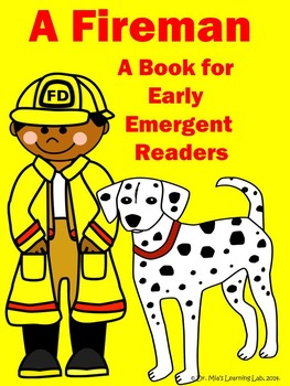 A Fireman Book (a fire safety or community helpers resourc