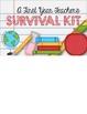 A First Year Teachers Survival Kit