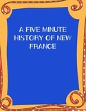 A Five Minute History of New France Role Play (Social Studies)