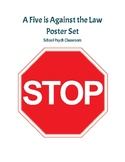 A Five is Against the Law Poster Set