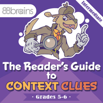 A Fourth Grader's Guide to Context Clues (CCSS)