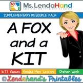 Reading Street, A FOX AND A KIT, Teacher Pack by Ms. Lendahand:)