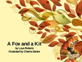 A Fox and A Kit Reading Street Powerpoint Lesson Guide 1st
