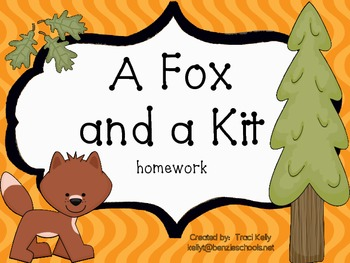 A Fox and a Kit Homework - Scott Foresman