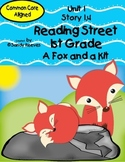 A Fox and a Kit Reading Street First Grade Unit 1 Story 4 Resource Pack