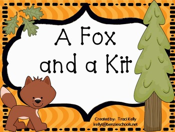 A Fox and a Kit - Scott Foresman 1st Grade