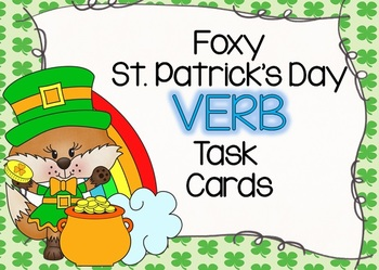 Foxy St. Patrick's Day Verb Task Cards