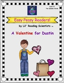 Easy Peasy Reader: A Valentine for Dustin