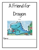 A Friend For Dragon Reading Response Packet