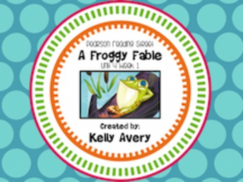 A Froggy Fable Reading Street 2nd Grade 4.1
