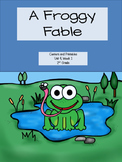 A Froggy Fable, Reading Street, Centers and Printables