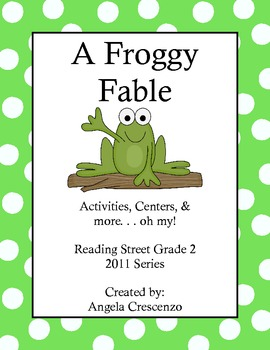A Froggy Fable Reading Street Grade 2 2011 & 2013 Series
