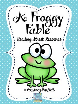 """""""A Froggy Fable"""" (Reading Street Resource)"""