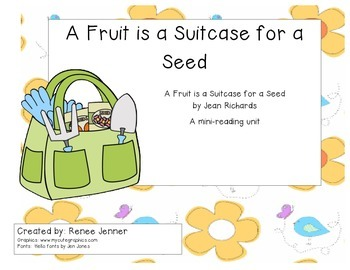 A Fruit is a Suitcase for a Seed