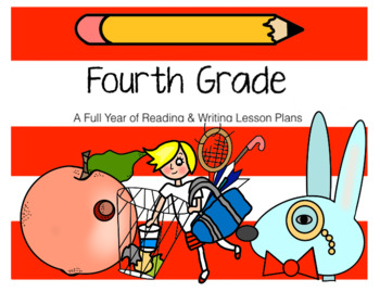 A Full Year of Reading & Writing Plans for 4th Grade