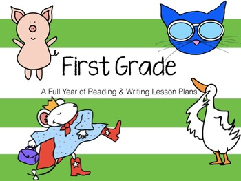 A Full Year of Reading & Writing Lesson Plans for 1st Grade