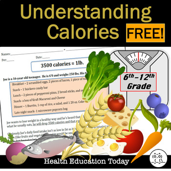 Health Lesson: CALORIES COUNT - How Cutting Calories Leads to Weight Loss FREE!