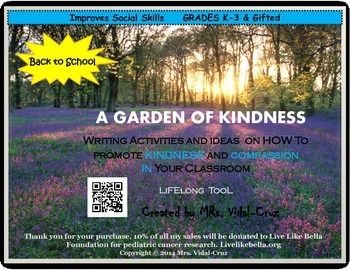 A GARDEN OF KINDNESS-Writing Ideas to Encourage Kindness & Compassion K-3/Gifted