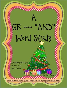 "A GR---""AND"" Word Study"