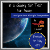 A Galaxy Not So Far Away: Critical Thinking on May 4!
