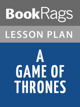 A Game of Thrones Lesson Plans