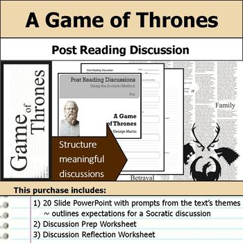 A Game of Thrones - Socratic Method - Post Reading Discussions