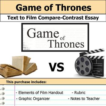 A Game of Thrones - Text to Film - Compare and Contrast Essay Bundle