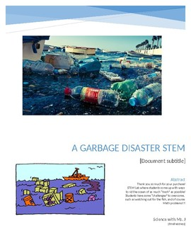 A Garbage Disaster!  STEM Lab